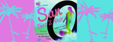 San O Toes 2 Nose Event!